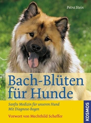 Bach-Blüten für Hunde, Petra Stein