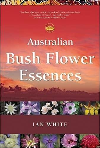 Australian Bush Flower Book von Ian White (Original Englische Ausgabe)