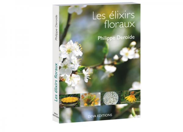 Les élixirs floraux de Philippe Deroide
