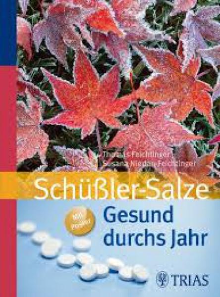 Schüßler-Salze: Gesund durchs Jahr, Thomas Feichtinger, Susana Niedan-Feichtinger