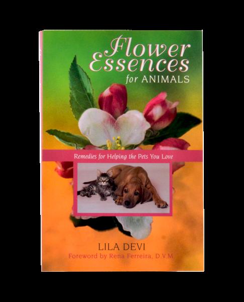 Flower Essences for Animals von Lila Devi (Original Englische Version)