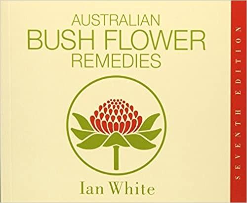 Australian Bush Flower Remedies Original Englishe Ausgabe ISBN 978-0-646-28403-3
